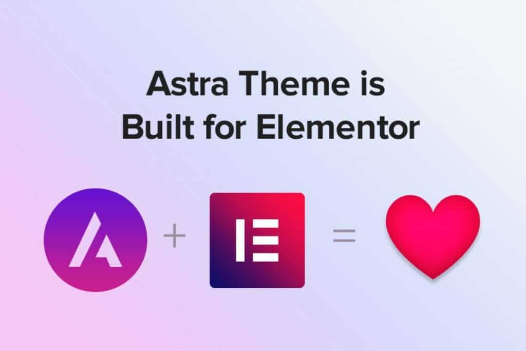 Astra and Elementor.